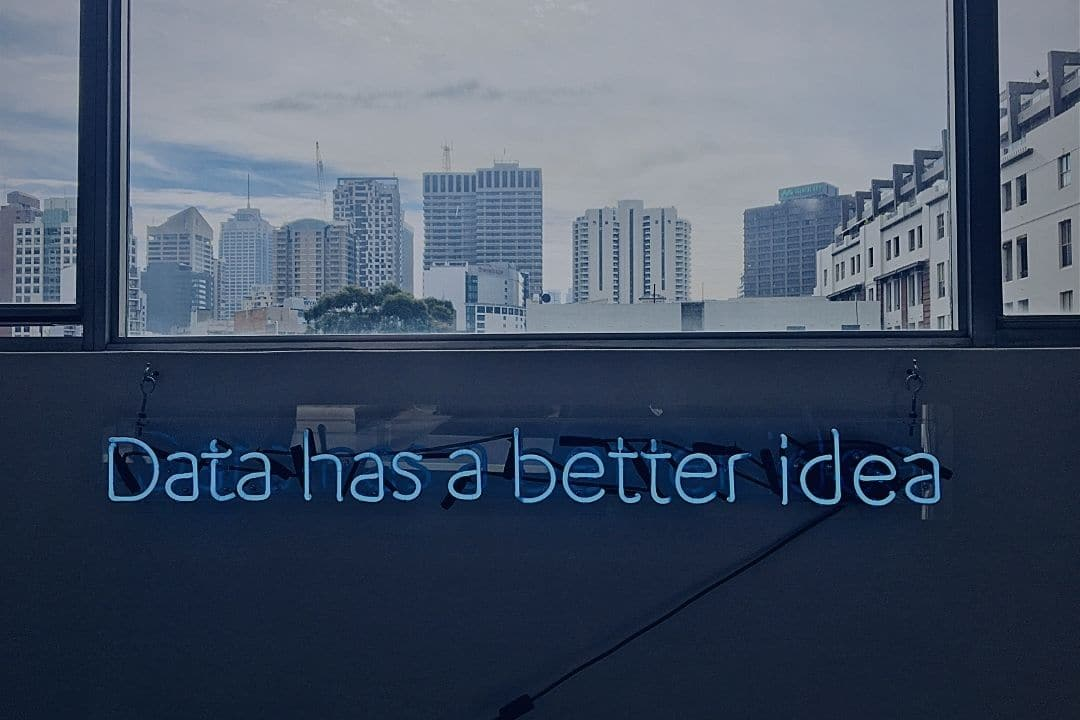 """Neon sign that reads, """"Data has a better idea."""""""